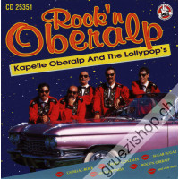Rock 'n Oberalp - Kapelle Oberalp And The Lollypop's