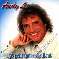 Andy L - Das geht unter die Haut