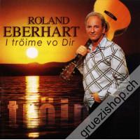 Roland Eberhart - I tröime vo Dir