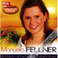 Manuela Fellner - Alles klar, wunderbar