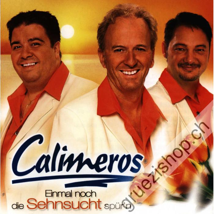 Calimeros - Einmal noch die Sehnsucht spür'n
