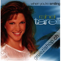 Rahel Tarelli - When you're smiling