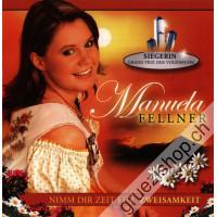 Manuela Fellner - Nimm Dir Zeit für Zweisamkeit