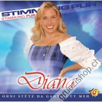 Diana - Ohni Stütz da gaht nüüt meh