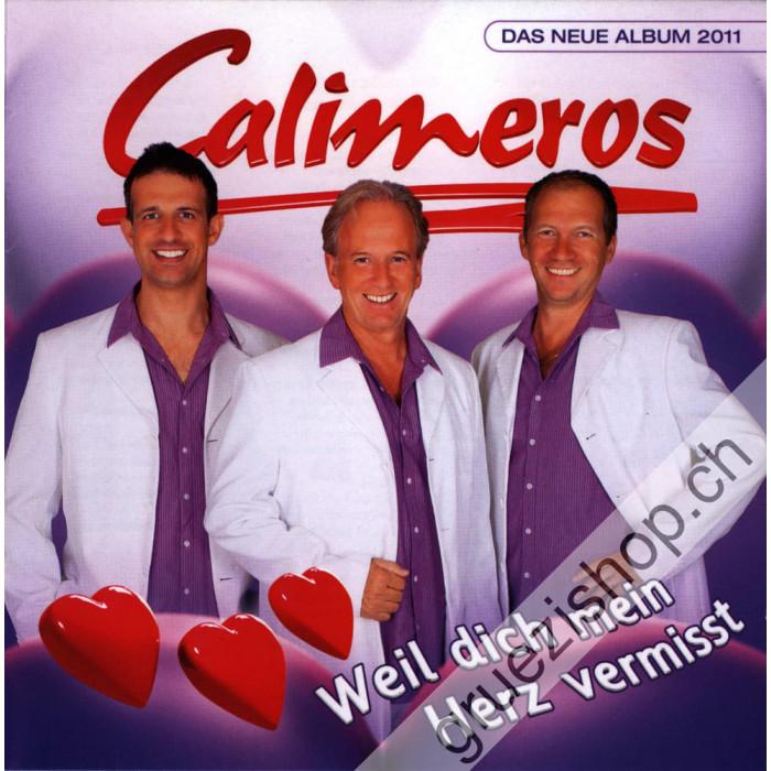 Calimeros - Weil dich mein Herz vermisst