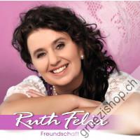 Ruth Felix - Freundschaft