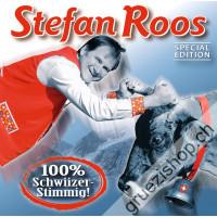 Stefan Roos - 100% Schwiizer- Stimmig! (Special Edition)