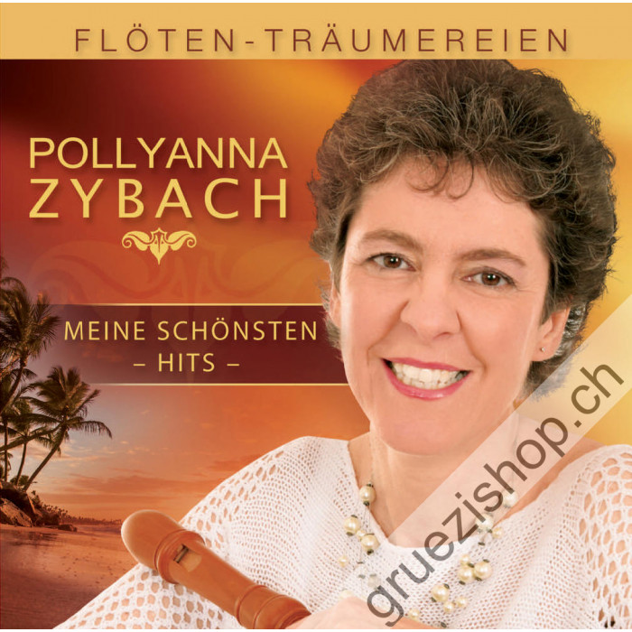 Pollyanna Zybach - Flöten-Träumereien