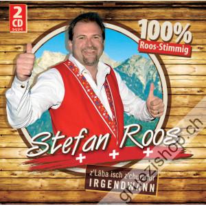 Stefan Roos - (z'Läbe isch z'churz für) IRGENDWÄNN