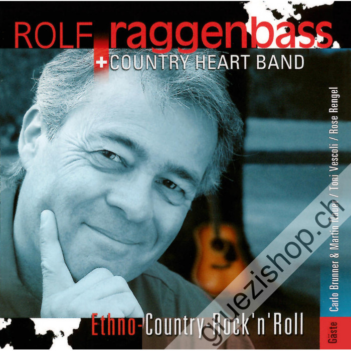 Rolf Raggenbass + Country Heart Band - Ethno-Country-Rock'n'Roll