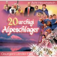 Ächt Heiweherisch - 20 urchigi Alpeschlager - Gsungeni Ländler-Hits (Folge 1)