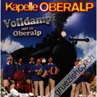 Kapelle Oberalp - Volldampf mit dr Oberalp