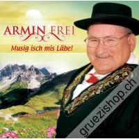Armin Frei - Musig isch mis Läbe!