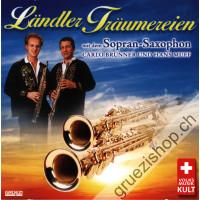 Carlo Brunner und Hans Muff - Ländler Träumereien mit dem Sopran-Saxophon