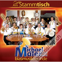 Michael Maier und seine Blasmusikfreunde - Am Stammtisch
