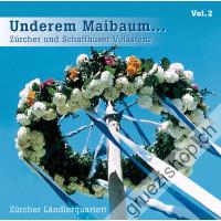 Zürcher Ländlerquartett - Underem Maibaum... Zürcher und Schaffhuser Volktanz