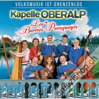 Kapelle Oberalp + Los Barrios Paraguayos - Volksmusik ist grenzenlos
