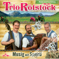 Trio Rötstock - Musig mit Speed