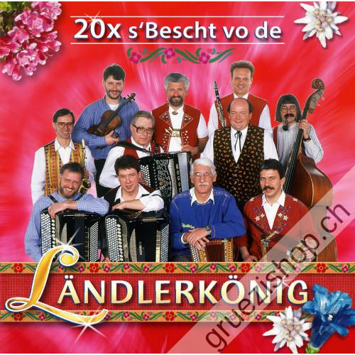 Ländlerkönig - 20x s'Bescht