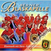 Berner Blaskapelle - Blasmusik mit Herz - Echt böhmisch
