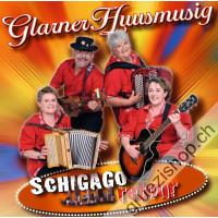 Glarner Huusmusig - Schigago retour