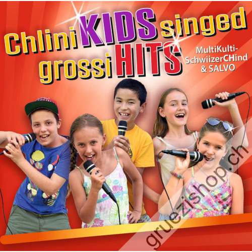 MultiKulti-SchwiizerCHind & SALVO - Chlini KIDS singed grossi HITS