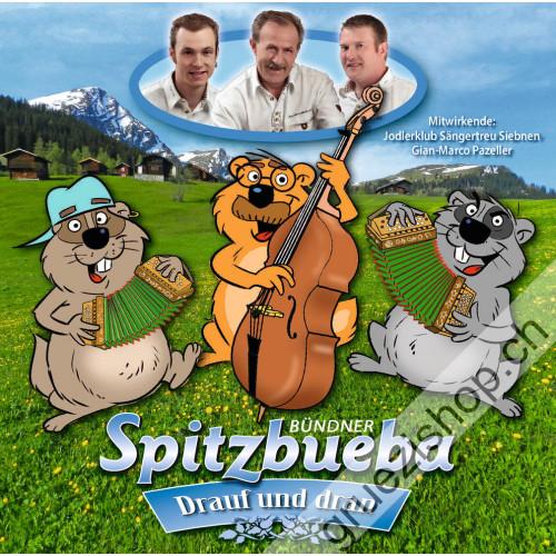 Bündner Spitzbueba - Drauf und dran
