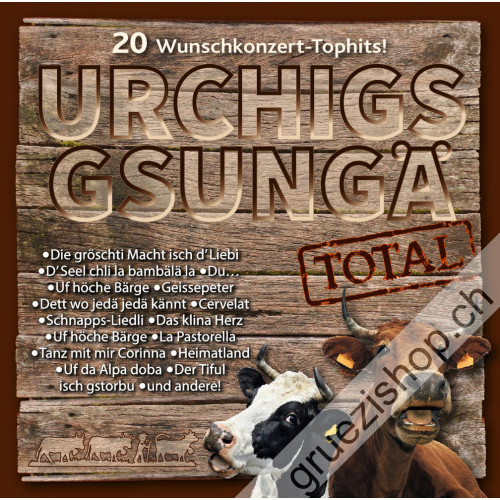 Diverse - Urchigs gsungä Total