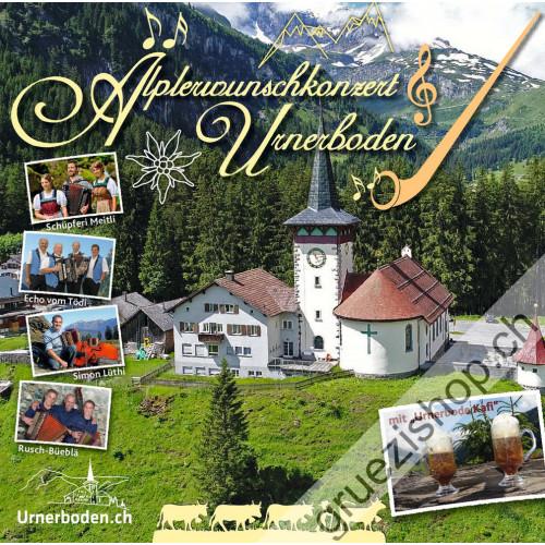 Diverse - Älplerwunschkonzert Urnerbode
