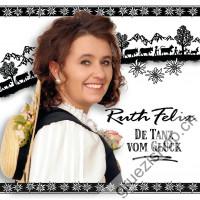 Ruth Felix - De Tanz vom Glück