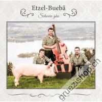 Etzel-Buebä - Schwein gha