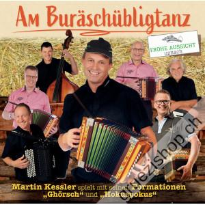 """Martin Kessler spielt mit seinen Formationen """"Ghörsch"""" und """"Hokuspokus"""" - Buräschübligtanz"""