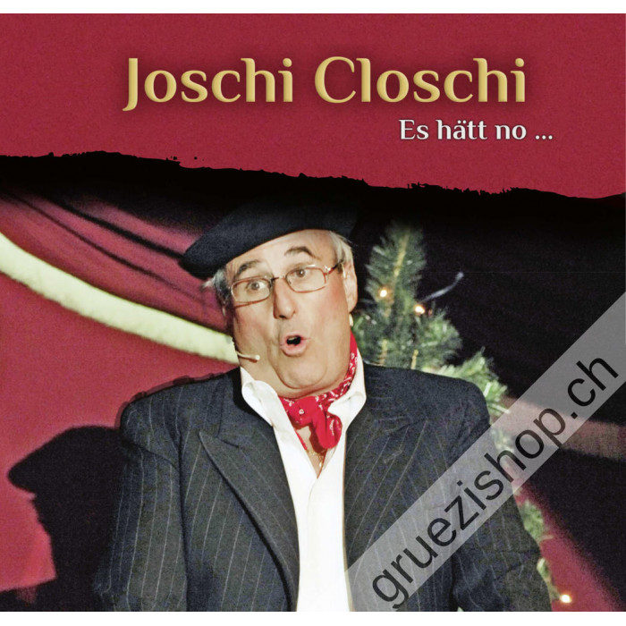 Joschi Closchi - Es hätt no