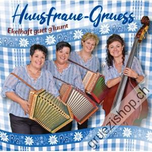 Huusfraue-Gruess - Ekelhaft guet g'luunt