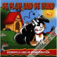 De Floh und de Hund (Gschichtli & Liedli uf Schwiizerdütsch)