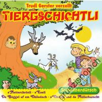Trudi Gerster verzellt TIERGSCHICHTLI (Schwiizerdütsch)