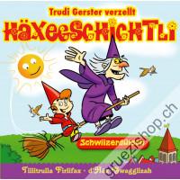 Trudi Gerster verzellt Häxegschichtli (Schwiizerdütsch)