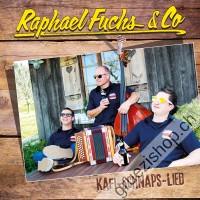Raphael Fuchs & Co. - Kafi-Schnaps-Lied